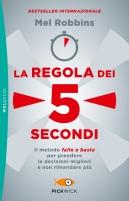 Mel Robbins, La regola dei 5 secondi
